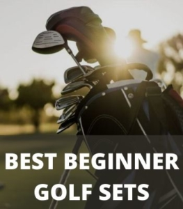 Best Beginner Golf Sets